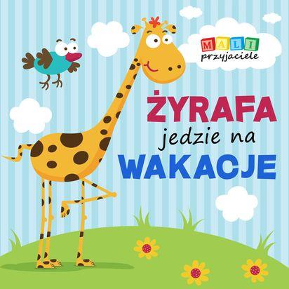 Mali Przyjaciele żyrafa Jedzie Na Wakacje Smykcom
