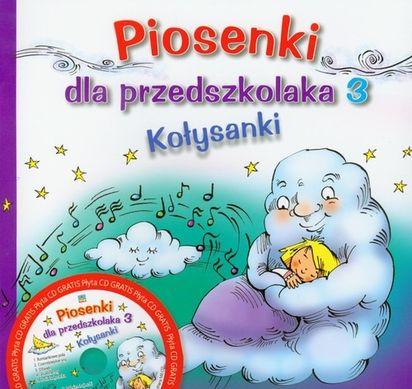 Piosenki Dla Przedszkolaka Kołysanki Część 3 Cd