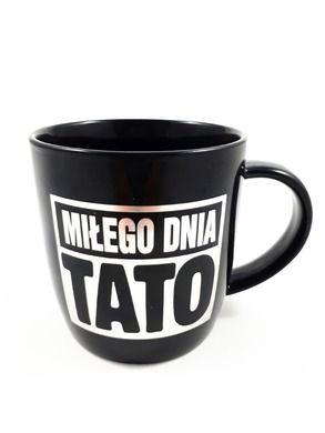 Milego Dnia Tato, kubek z dedykacja