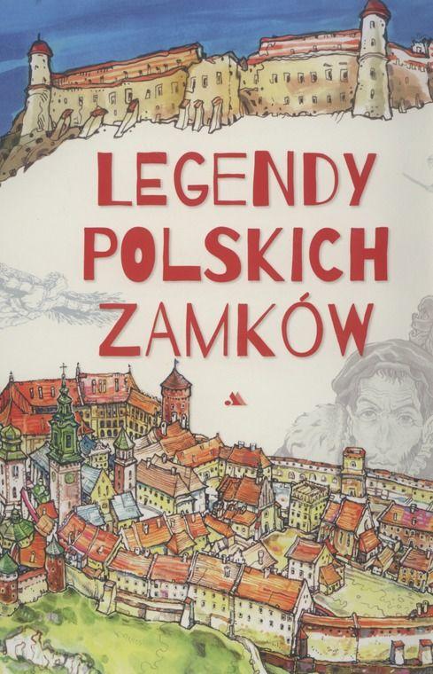 legendy polskich zamkow